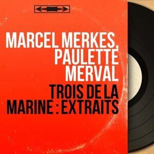 Marcel Merkes, Paulette Merval