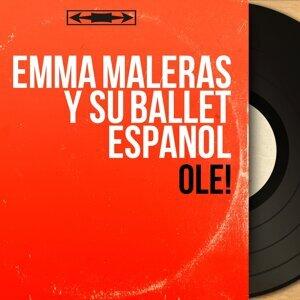 Emma Maleras Y Su Ballet Español