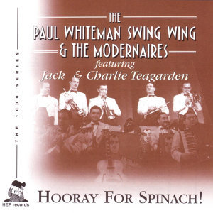 The Paul Whiteman Swing Wing & The Modernaires featuring Jack & Charlie Teagarden 歌手頭像