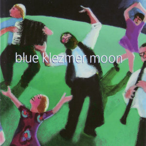 Blue Klezmer Moon 歌手頭像