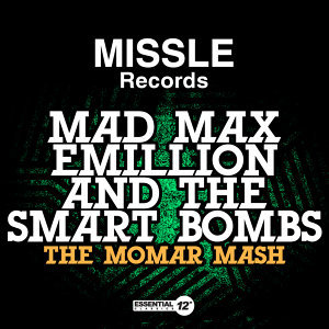 Mad Max Emillion And The Smart Bombs 歌手頭像