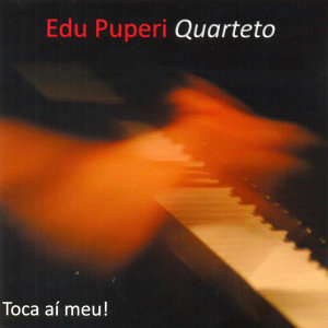 Edu Puperi Quarteto