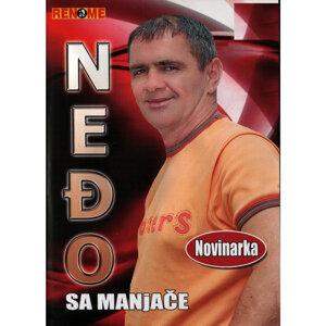 Nedjo Sa Manjace