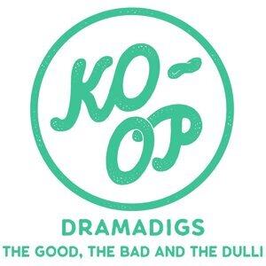 Dramadigs