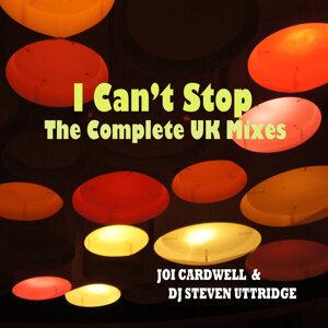 Joi Cardwell, DJ Steven Uttridge, Ben Wicks 歌手頭像