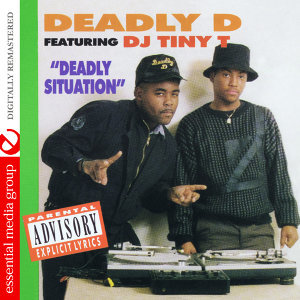 Deadly D Featuring DJ Tiny T 歌手頭像