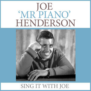 Joe 'Mr Piano' Henderson