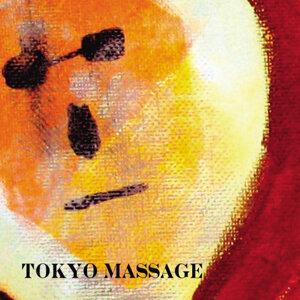 Tokyo Massage 歌手頭像