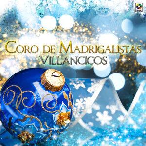 Coro De Madrigalistas 歌手頭像