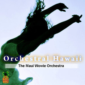 The Maui Wowie Orchestra & Voices 歌手頭像