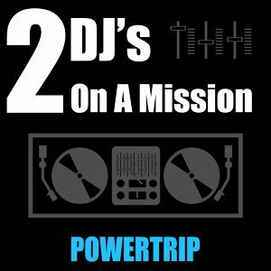 2 DJ's On A Mission 歌手頭像