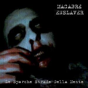 Macabre Enslaver 歌手頭像