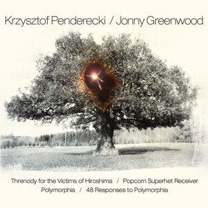 Krzysztof Penderecki and Jonny Greenwood 歌手頭像