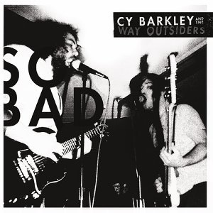 Cy Barkley and The Way Outsiders 歌手頭像