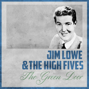 Jim Lowe & The High Fives 歌手頭像