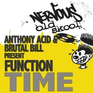 Anthony Acid and Brutal Bill present Function アーティスト写真