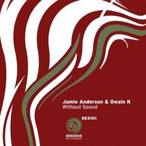 Jamie Anderson & Owain K