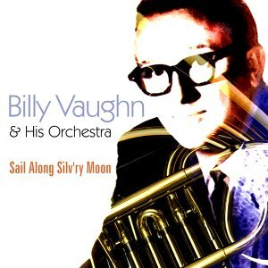 Billy Vaughan And His Orchestra 歌手頭像