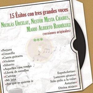 Nicolás Urcelay, Nestor Mesta Chaires, Mario Alberto Rodríguez 歌手頭像
