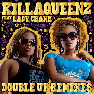 KillaQueenz feat. Lady Chann 歌手頭像