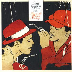 Mingo Balaguer & Felix Slim 歌手頭像