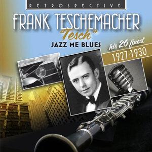 Frank Teschemacher (Tesch) 歌手頭像
