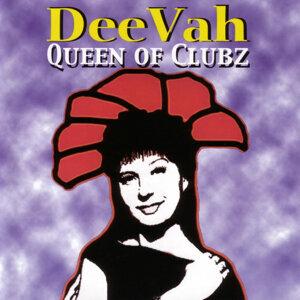 DEE VAH, Queen Of Clubz