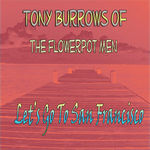 Tony Burrows of the Flowerpot Men 歌手頭像