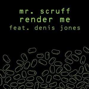 Mr. Scruff feat. Denis Jones