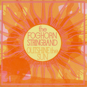 The Foghorn Stringband 歌手頭像