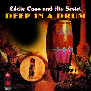Eddie Cano & His Sextet 歌手頭像