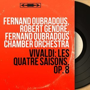 Fernand Oubradous, Robert Gendre, Fernand Oubradous Chamber Orchestra 歌手頭像