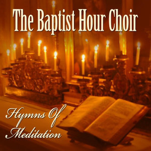 The Baptist Hour Choir 歌手頭像