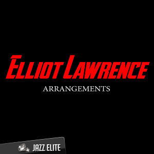 Elliot Lawrence 歌手頭像