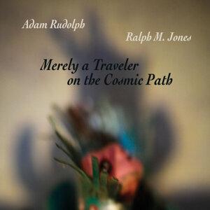 Adam Rudolph, Ralph M. Jones 歌手頭像