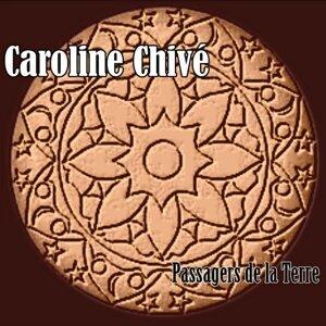 Caroline Chivé 歌手頭像
