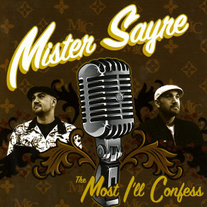 Mister Sayre 歌手頭像
