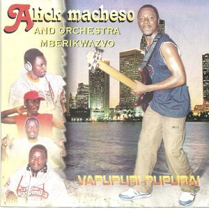 Alick Macheso and Orchestra Mberikwazvo 歌手頭像