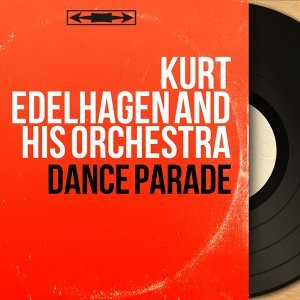 Kurt Edelhagen And His Orchestra