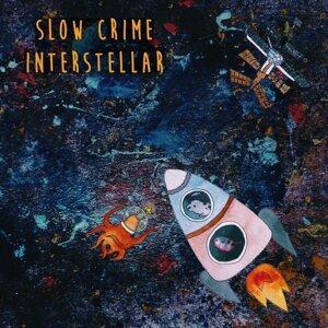 Slow Crime