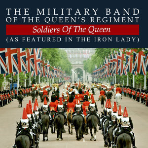 The Military Band Of The Queen's Regiment 歌手頭像