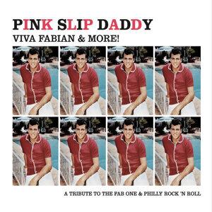Pink Slip Daddy