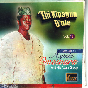 Late Alhaji Ayinla Omowura & His Apala Group