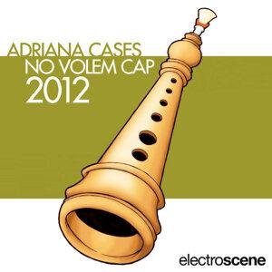 Adriana Cases 歌手頭像