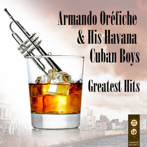 Armando Oréfiche & His Havana Cuban Boys 歌手頭像