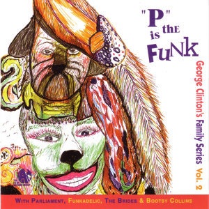 George Clinton's Family Series Volume 2 歌手頭像