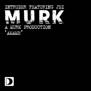 Intruder (A Murk Production) 歌手頭像