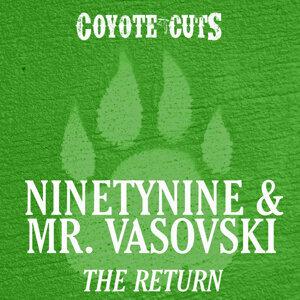 Ninetynine & Mr. Vasovski 歌手頭像