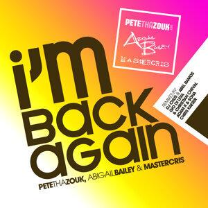 Pete Tha Zouk, Abigail Bailey & Mastercris 歌手頭像