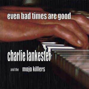 Charlie Lankester And The Mojo Killers 歌手頭像